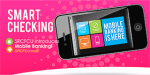 Smart Checking - Mobile Banking Is Here